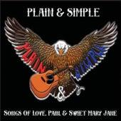 Songs of Love, Pain, & Sweet Mary Jane de Plain & Simple
