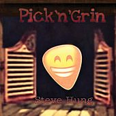 Pick 'n' Grin de Steve Hung