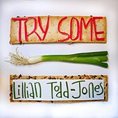 Try Some by Lillian Todd Jones