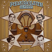 Personalities of the 1920s by Various Artists