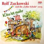 Kita ist mehr von Rolf Zuckowski