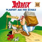 32: Asterix plaudert aus der Schule von Asterix