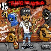 Thanks For Nothing by Leroy Bandz