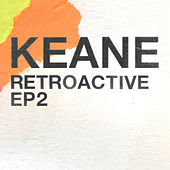 Retroactive - EP2 by Keane