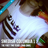 Swedish Columbia 1: The First Two Years [2008-2009] by Various Artists
