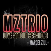 The MZTRIO Live Studio Sessions by Marcel Ziul