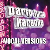 Party Tyme Karaoke - Show Tunes 2 (Vocal Versions) von Party Tyme Karaoke