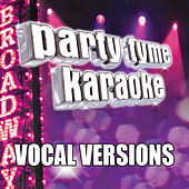 Party Tyme Karaoke - Show Tunes 2 (Vocal Versions) di Party Tyme Karaoke