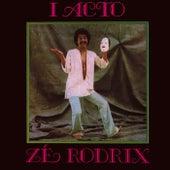 I Acto de Zé Rodrix