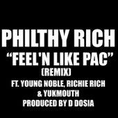 Feel'n Like Pac (Remix) - Single von Philthy Rich