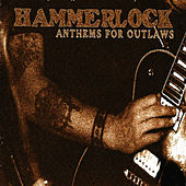 Anthems for Outlaws by Hammerlock