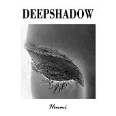 Deep Shadow by Henmi
