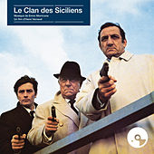 Le clan des Siciliens (Original Motion Picture Soundtrack) de Ennio Morricone