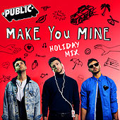 Make You Mine (Holiday Mix) by The Public