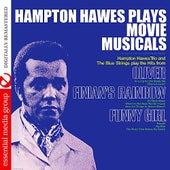 Hampton Hawes Plays Movie Musicals (Digitally Remastered) by Hampton Hawes Trio