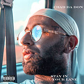 Stay in Your Lane de Chad Da Don