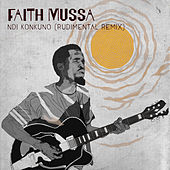 Ndi Konkuno (Rudimental Remix) di Faith Mussa
