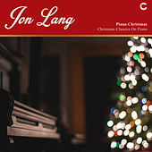 Piano Christmas - Christmas Classics On Piano de Jon Lang
