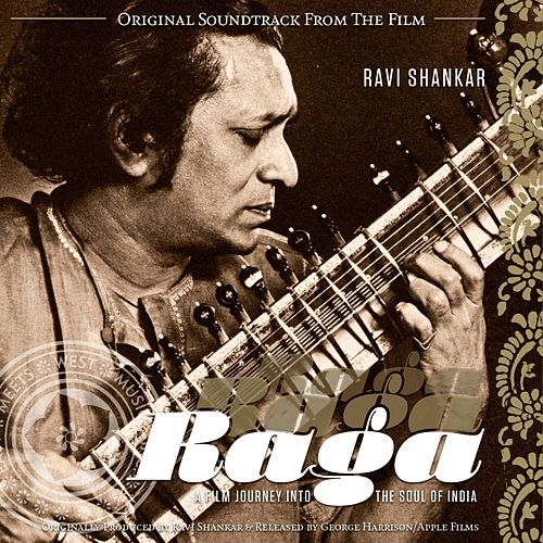 Raga: A Film Journey to the Soul of India - Soundtrack by Ravi Shankar