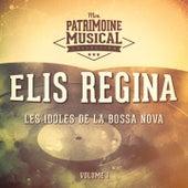 Les idoles de la bossa nova : Elis Regina, Vol. 1 von Elis Regina