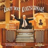Krazy 'Bout Kotzschmar! de Thomas Heywood