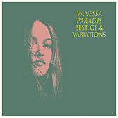 Best Of & Variations by Vanessa Paradis