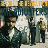 Before the Revolution de The Adjusters