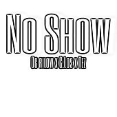 No Show de OG RiLOW