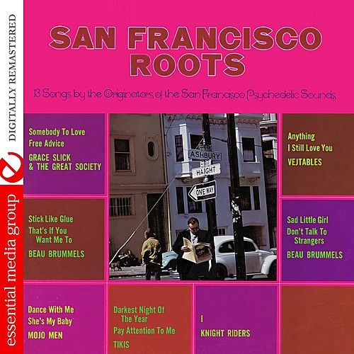San Francisco Roots (Digitally Remastered) by Various Artists