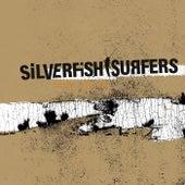This Is It. von Silverfish Surfers