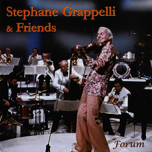 Stephane Grappelli & Friends by Stephane Grappelli