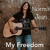 My Freedom by Norma Jean