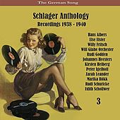 The German Song / Schlager Anthology / Recordings 1938 - 1940, Vol. 3 de Various Artists