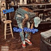Deli by Fivio Foreign