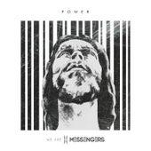 Power de We Are Messengers