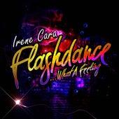Flashdance… What A Feeling - EP by Irene Cara