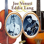 Joe Venuti and Eddie Lang: Hot Fiddle & Guitar 1920s Style by Various Artists
