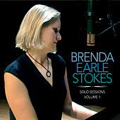 Solo Sessions, Vol. 1 by Brenda Earle Stokes