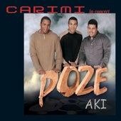 in Concert : Poze Aki by Carimi