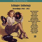 The German Song / Schlager Anthology / Recordings 1948 - 1951, Vol. 10 de Various Artists