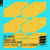 Promised Land (Groove Armada Remix) de Joe Smooth