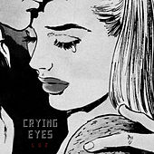 Crying Eyes by Luz