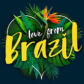 Love from Brazil von Various Artists