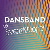Dansband på Svensktoppen by Various Artists