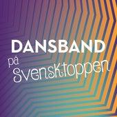 Dansband på Svensktoppen by Various Artists