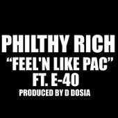Feel'n Like Pac - Single von Philthy Rich