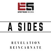 Reincarnate / Revelation de A Sides