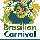 Brasilian Carnival von Various Artists