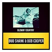 Blowin' Country by Bud Shank