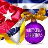 Merry Cuban Christmas! de Various Artists